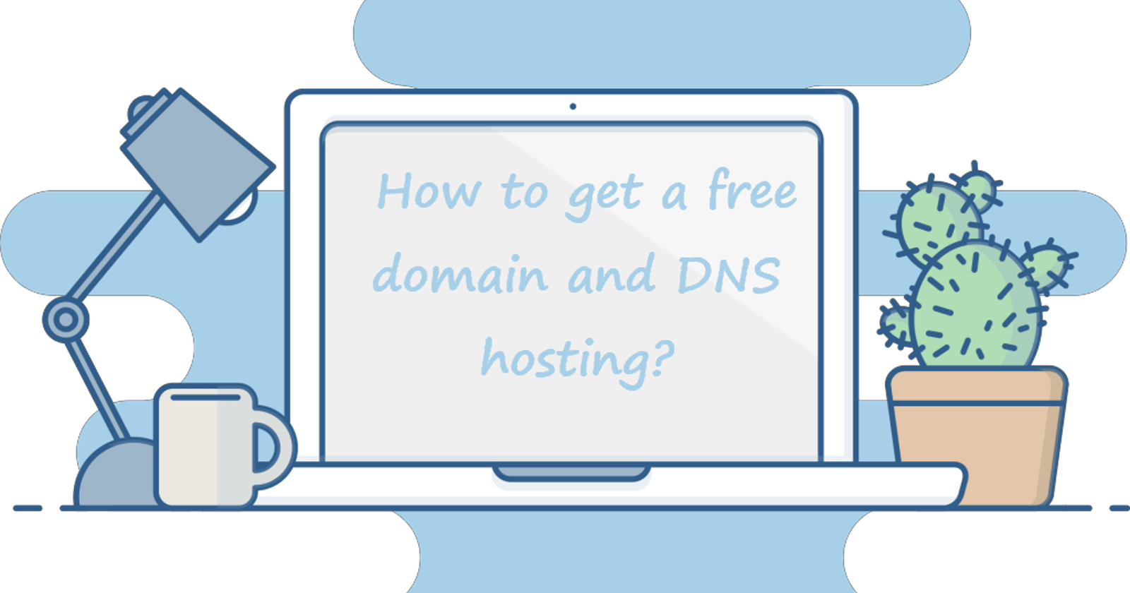 How to get a free domain and DNS hosting?