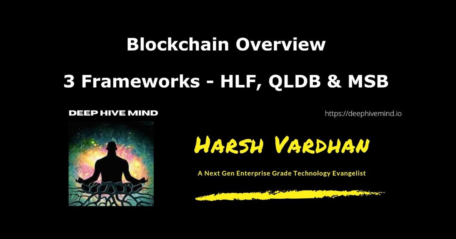 Multiple Blockchain Frameworks