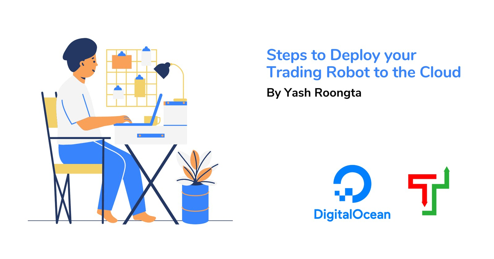 Steps to Deploy your Trading Robot to the Cloud