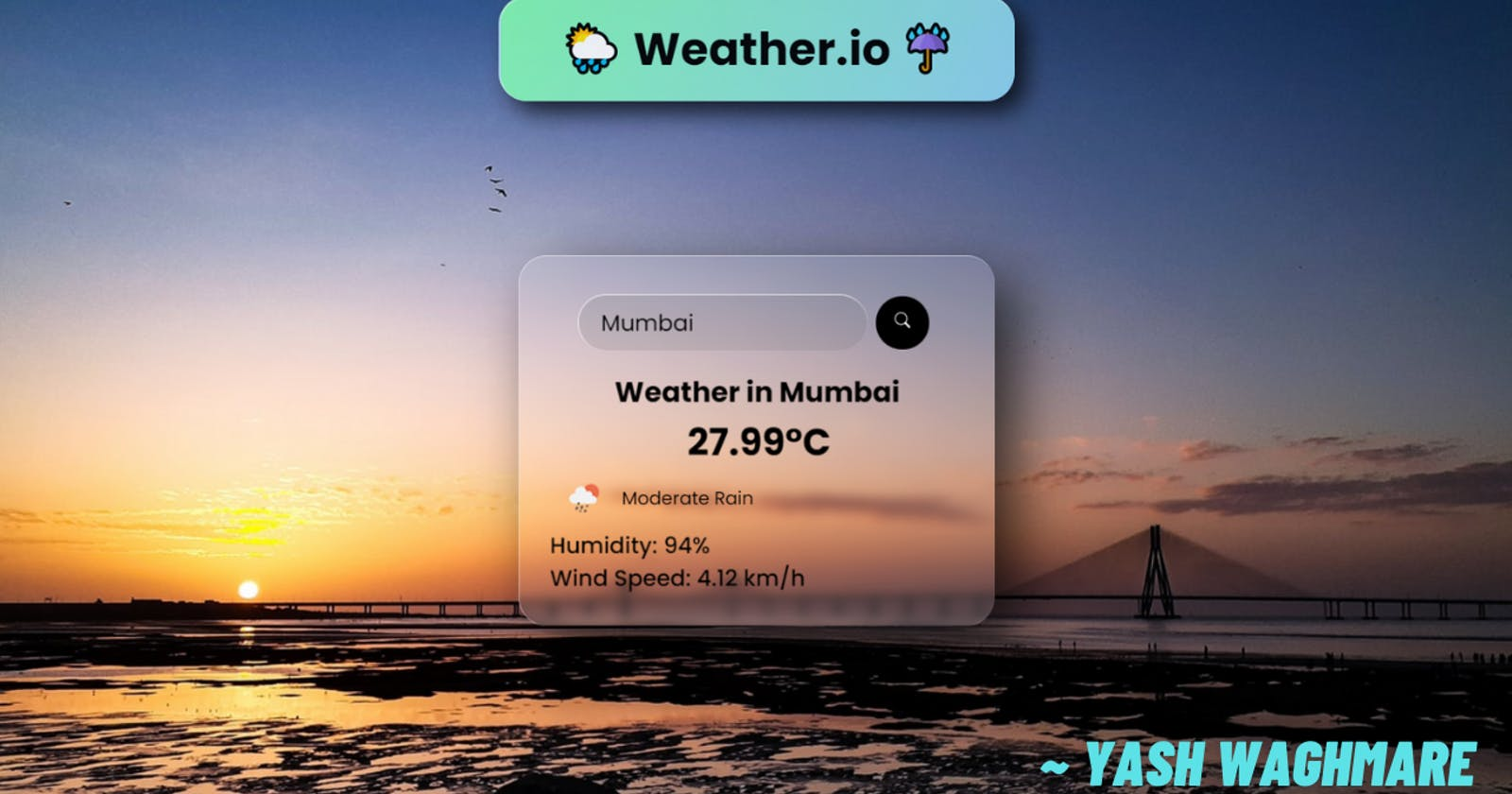 Make an awesome Weather Web App with HTML, CSS, JS, and APIs 🌞🌦