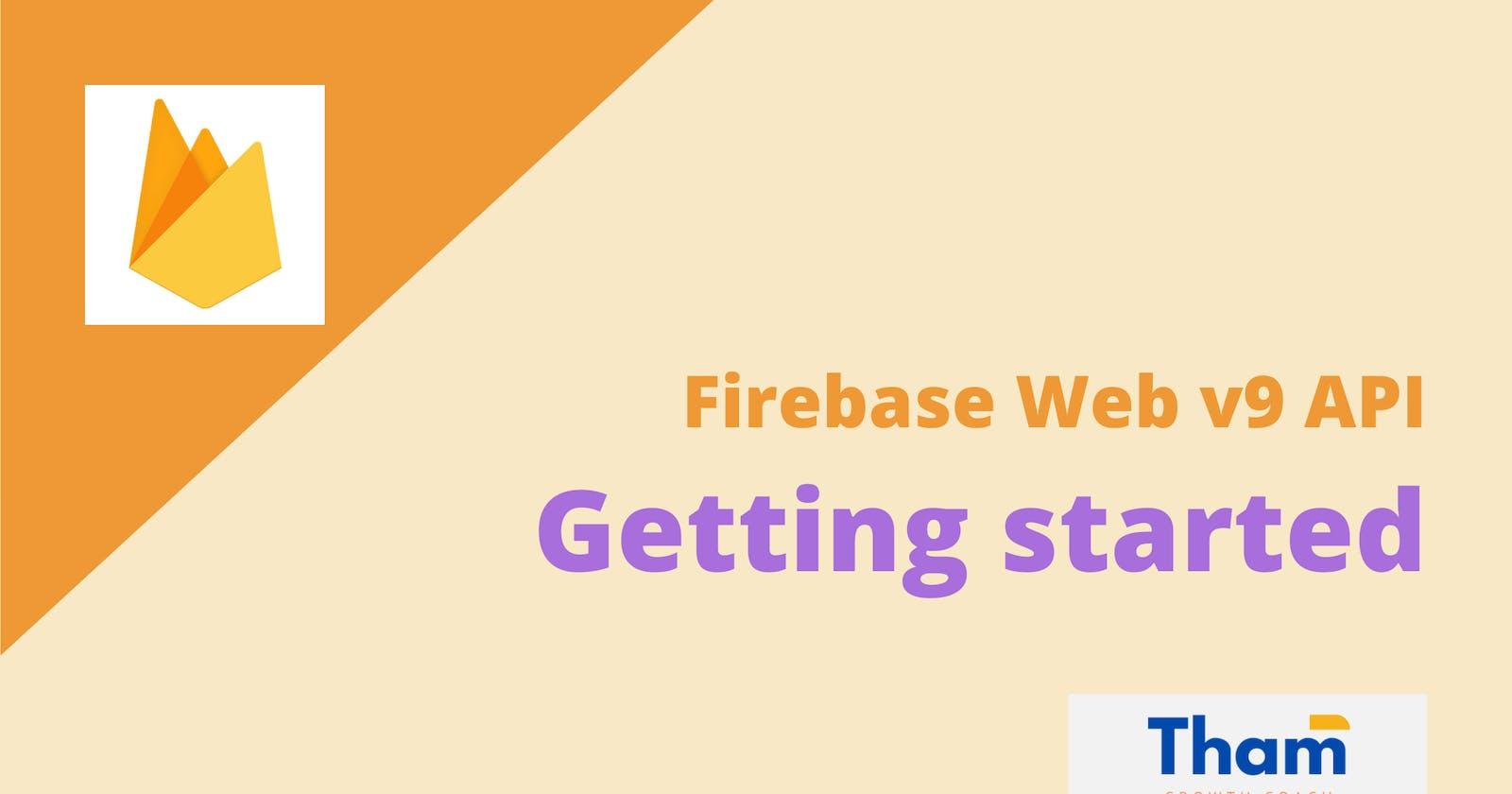 Getting started with Firebase web v9 API