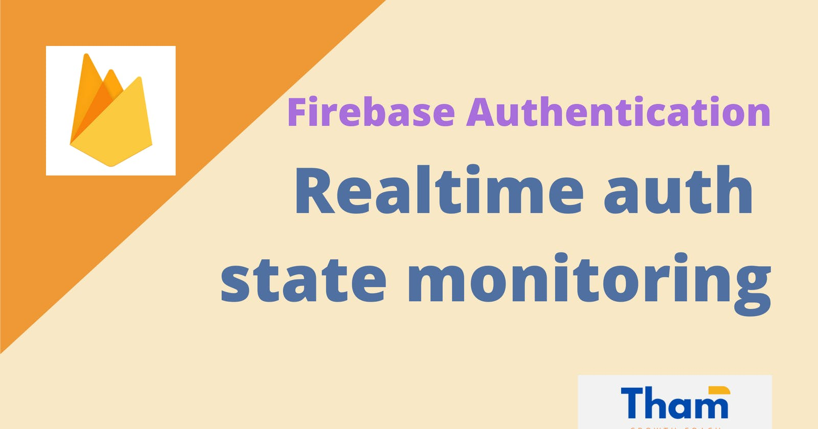 Firebase Authentication: Realtime auth state monitoring