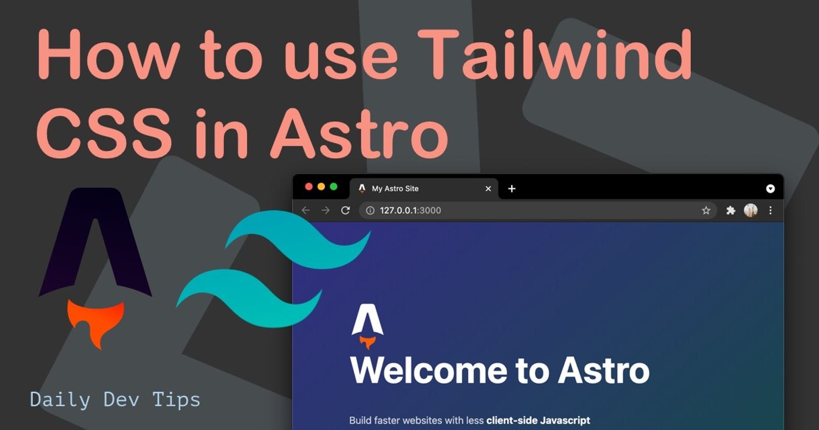 How to use Tailwind CSS in Astro