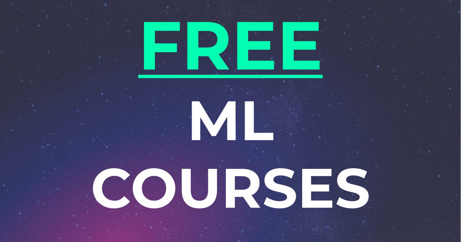 The Best FREE Machine Learning Crash Courses