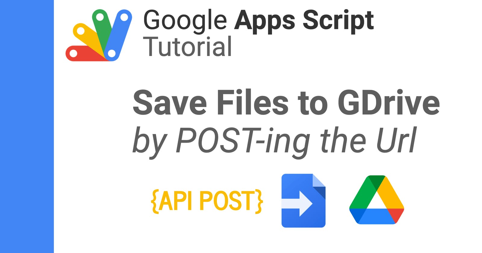 Saving Files to Google Drive by POST-ing the Url to a Web App