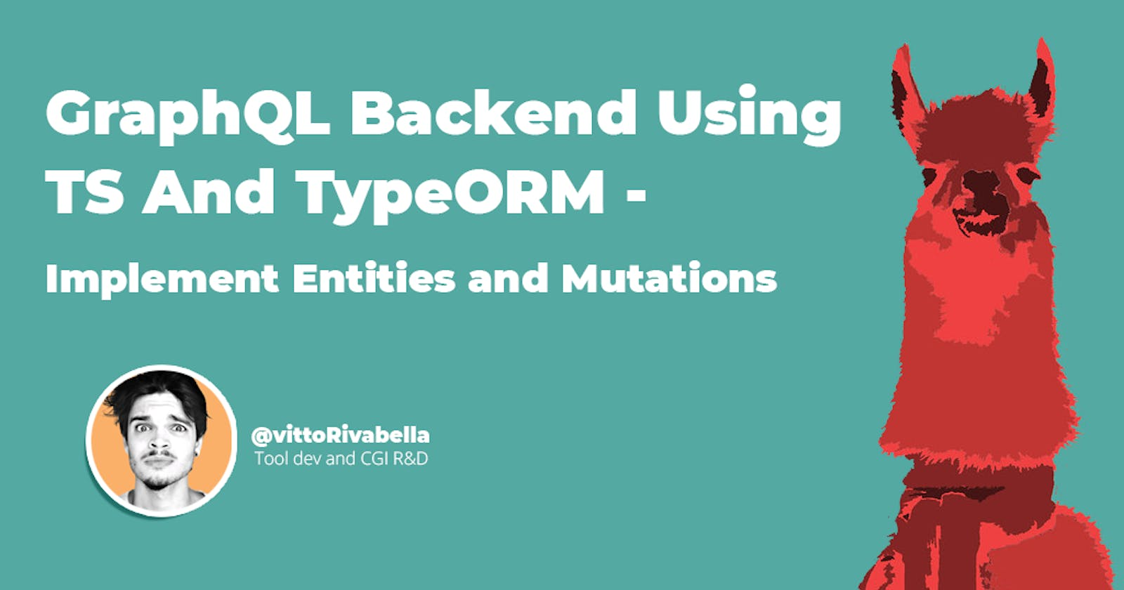 GraphQL Backend Using TS And TypeORM - Implement Entities and Mutations | Pt. 2