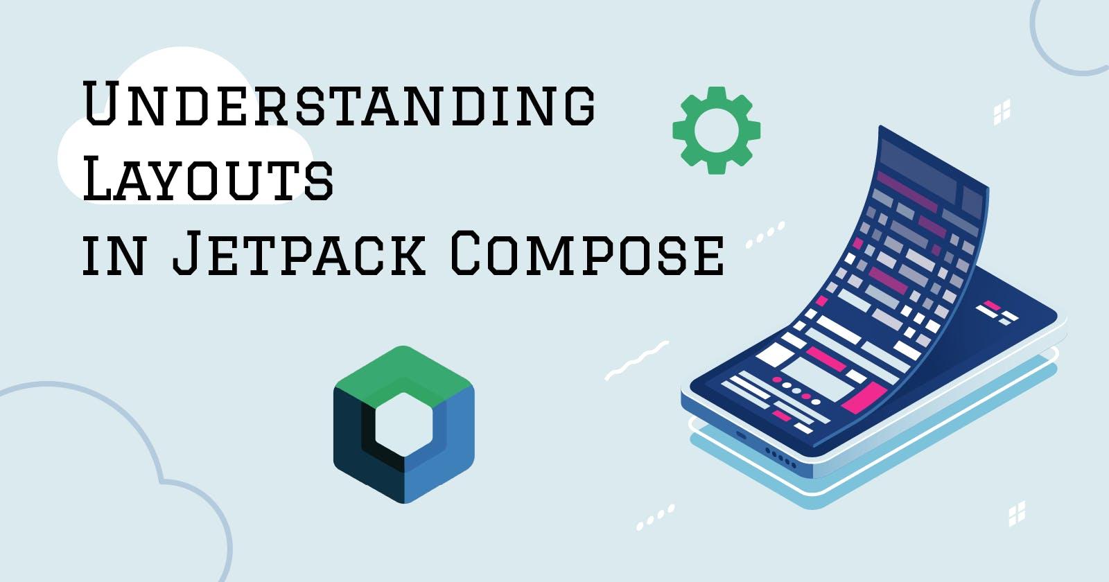 Understanding Layouts in Jetpack Compose