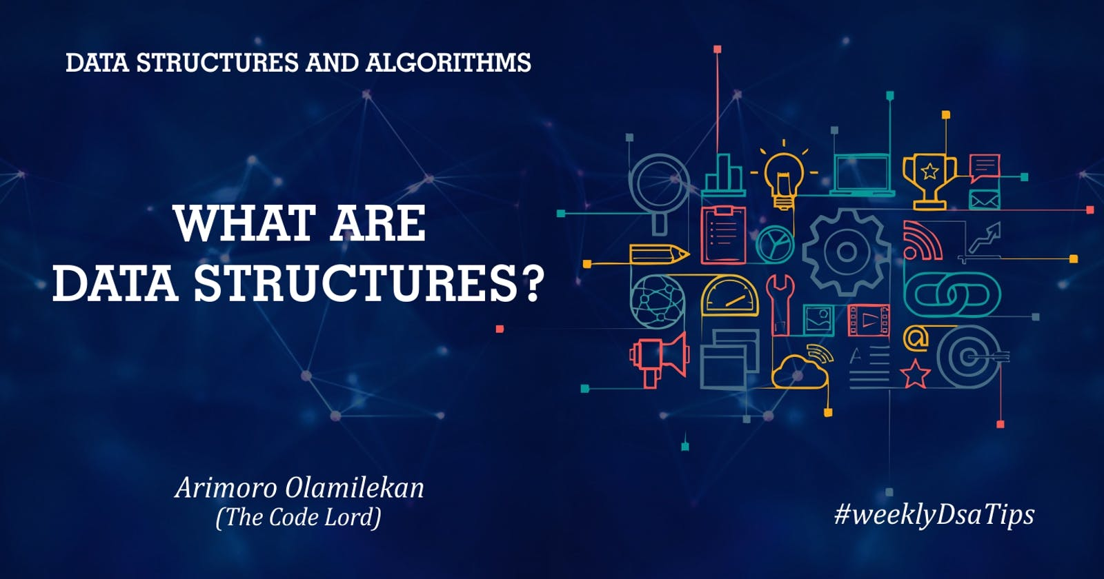 What are Data Structures?🤔