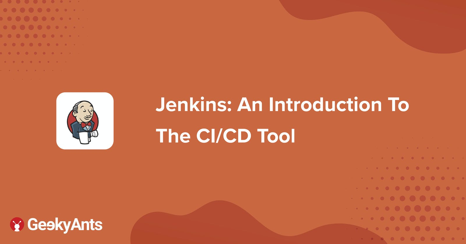 Jenkins: An Introduction To The CI/CD Tool