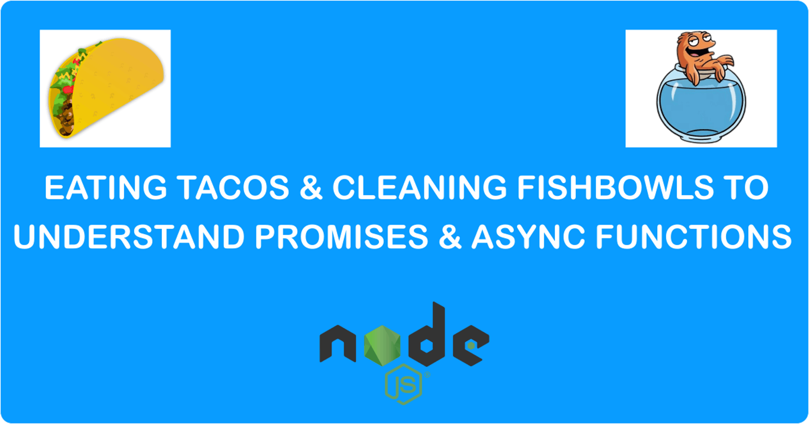 Without any codes , let's Understand PROMISES and ASYNC functions in Nodejs / Javascript (for beginners)
