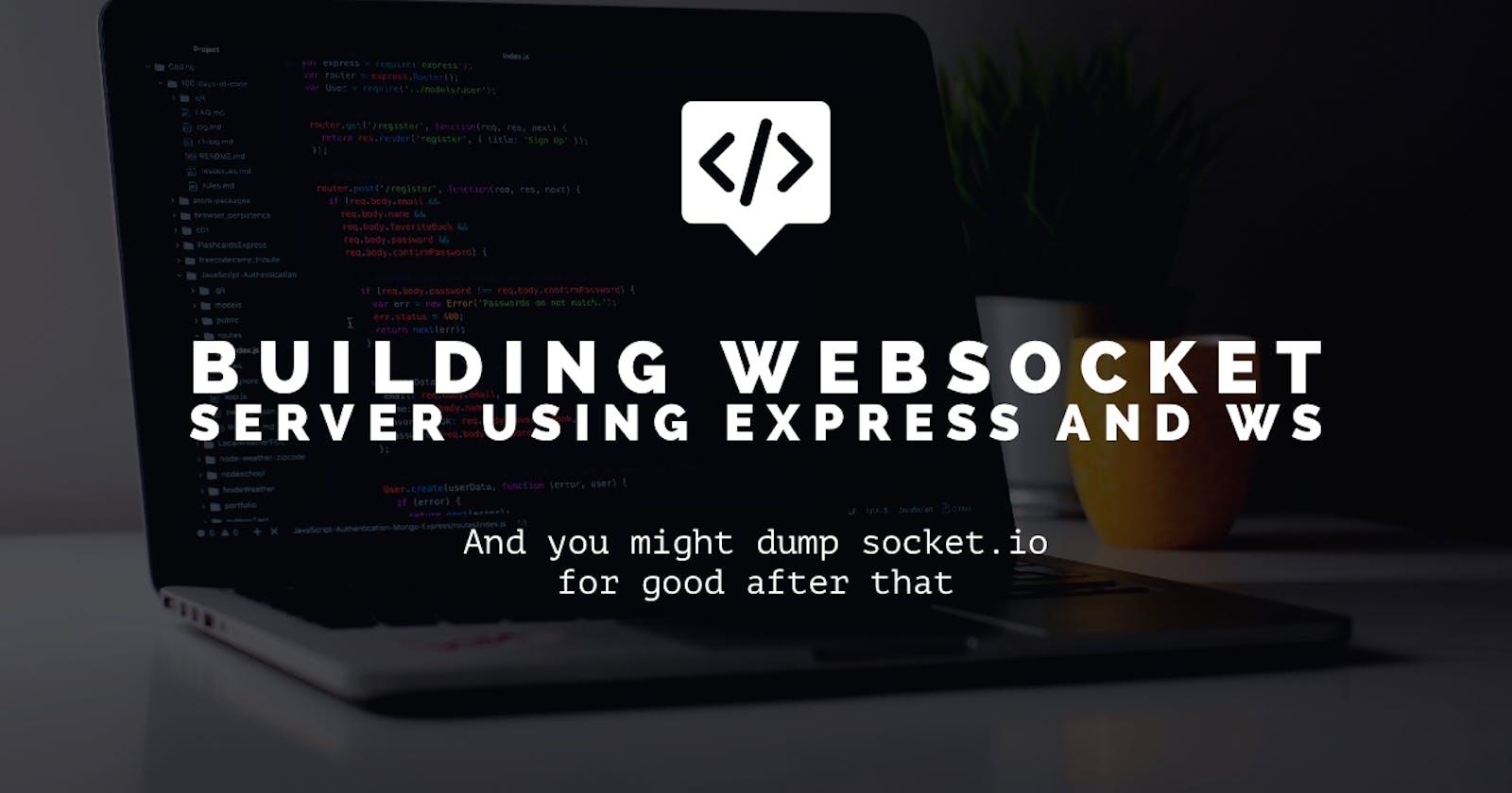 Build a websocket server using express & ws package