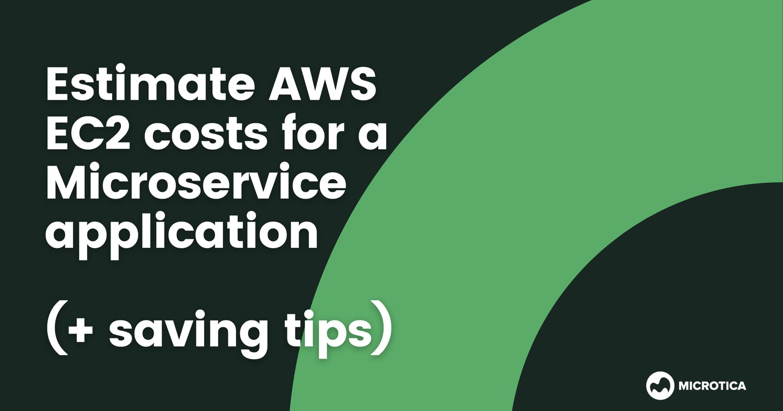 How to create an AWS EC2 cost estimation (+ saving tips)