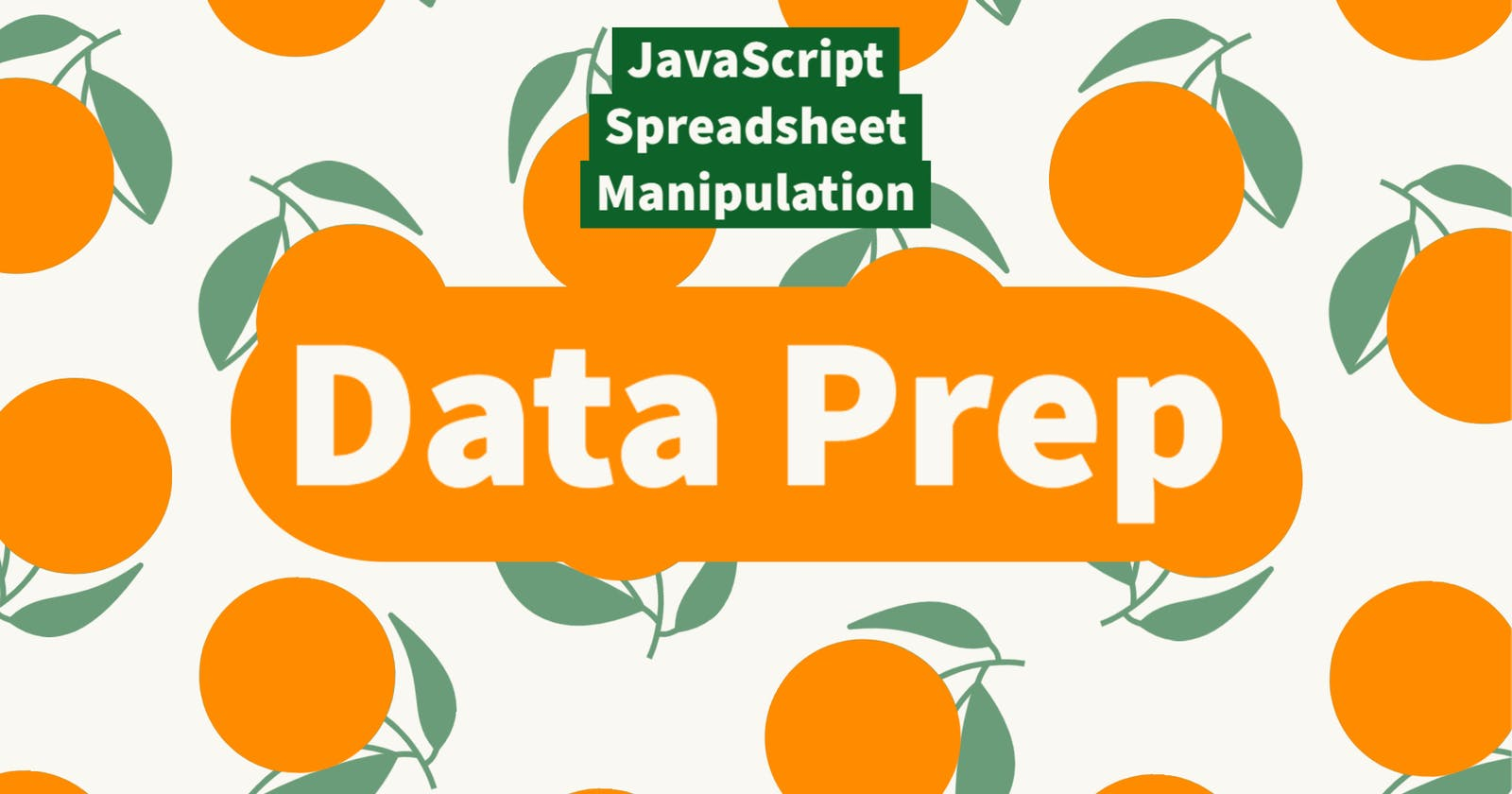 Using JavaScript to Work with Spreadsheets, Part 1: The Shape of the Data