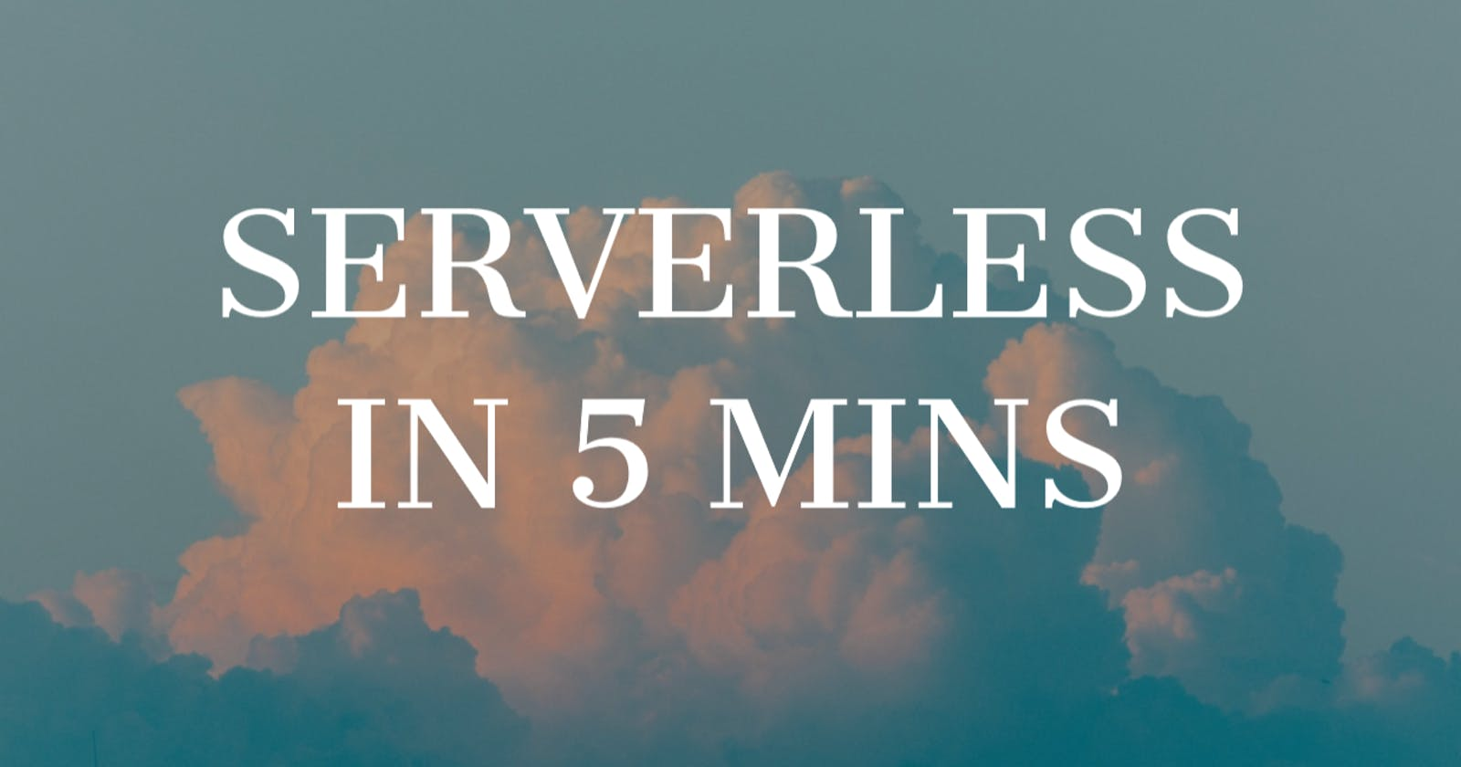 Build & Deploy Serverless Functions in 5 Minutes