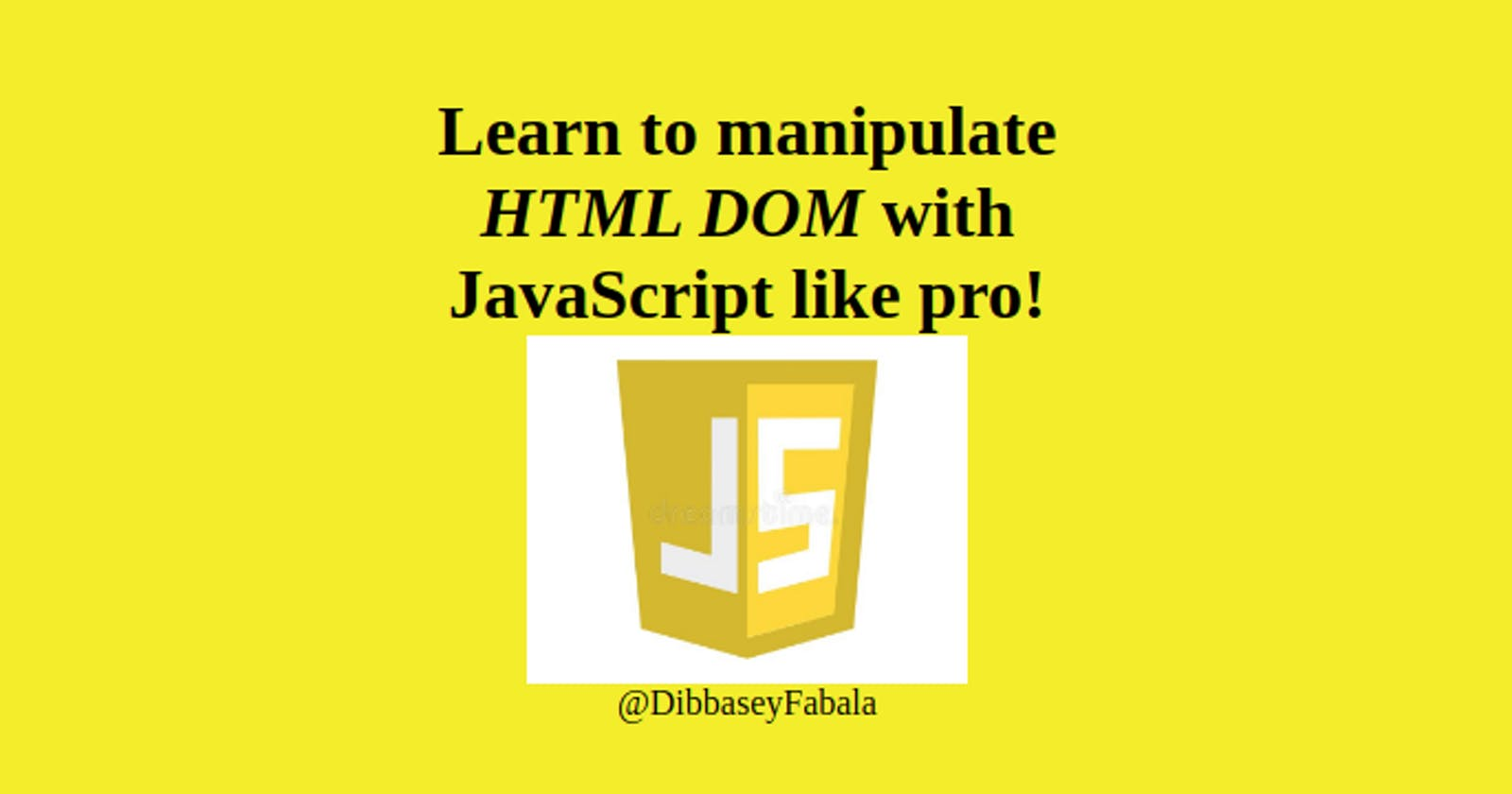 Learn to manipulate HTML DOM in JavaScript by building To Do List App