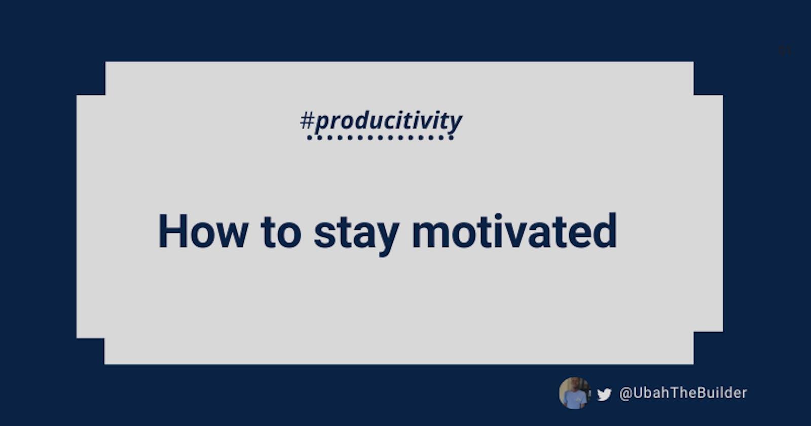 Self-Motivation Tips For Web Developers