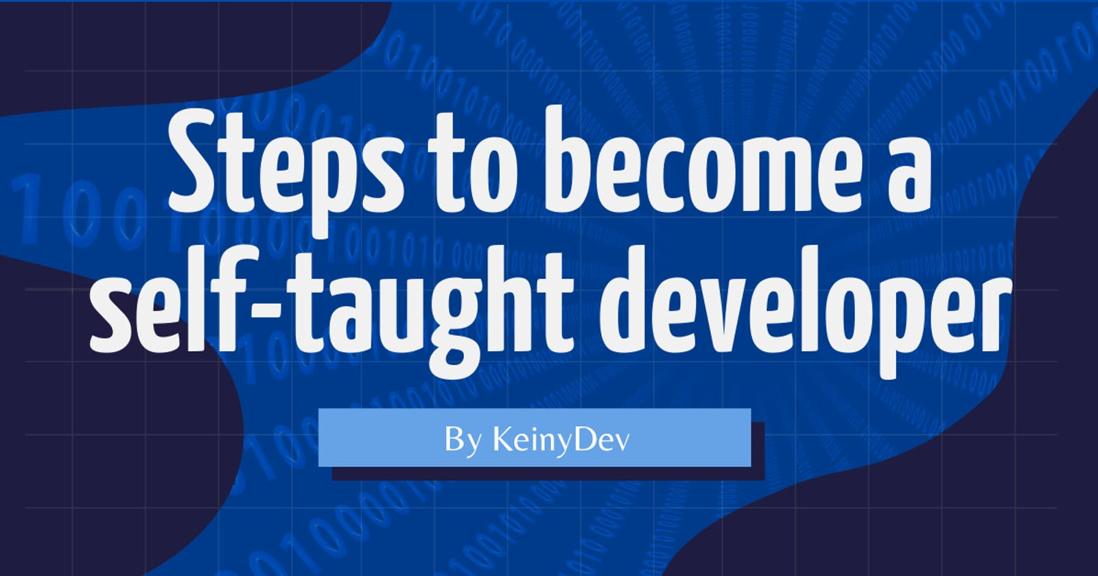 Steps to become a self-taught developer