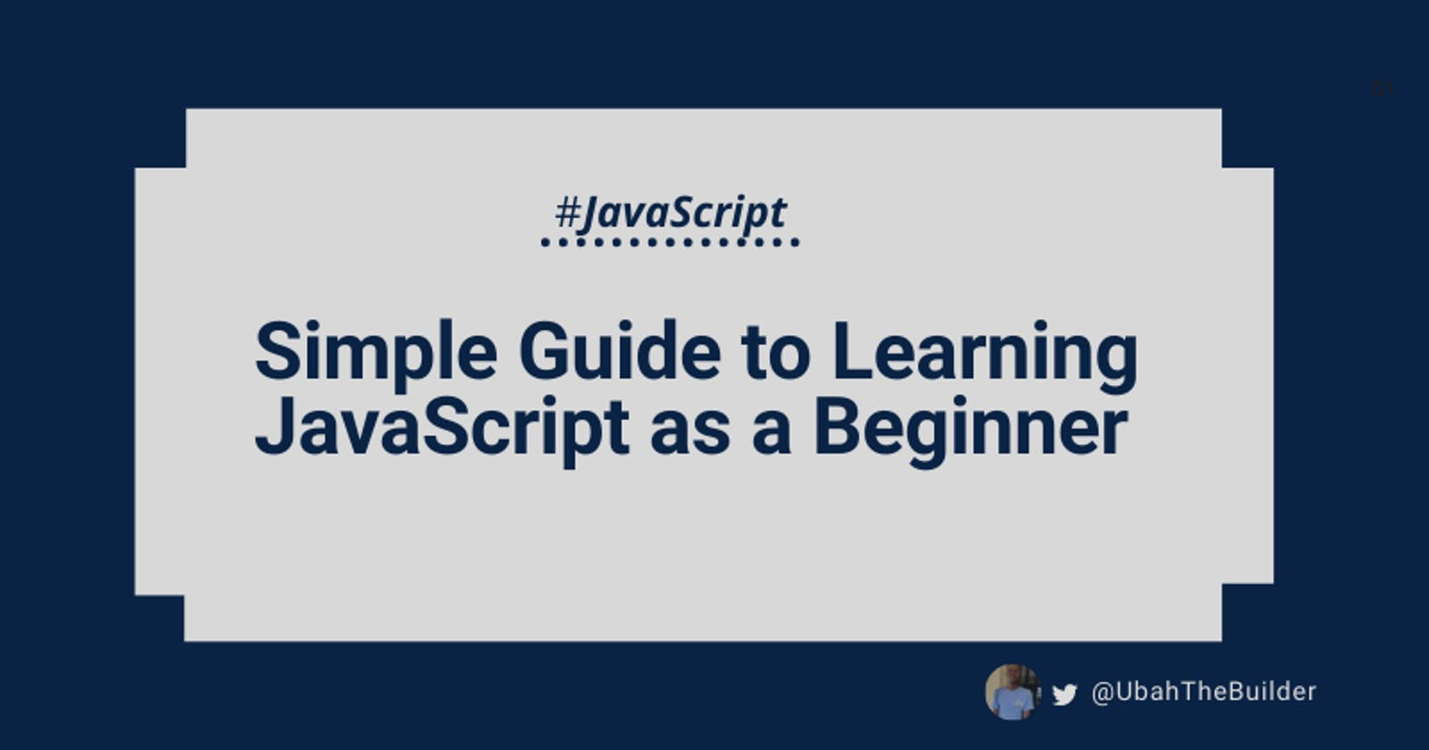 Are you learning JavaScript? - Here's the only guide you'll ever need