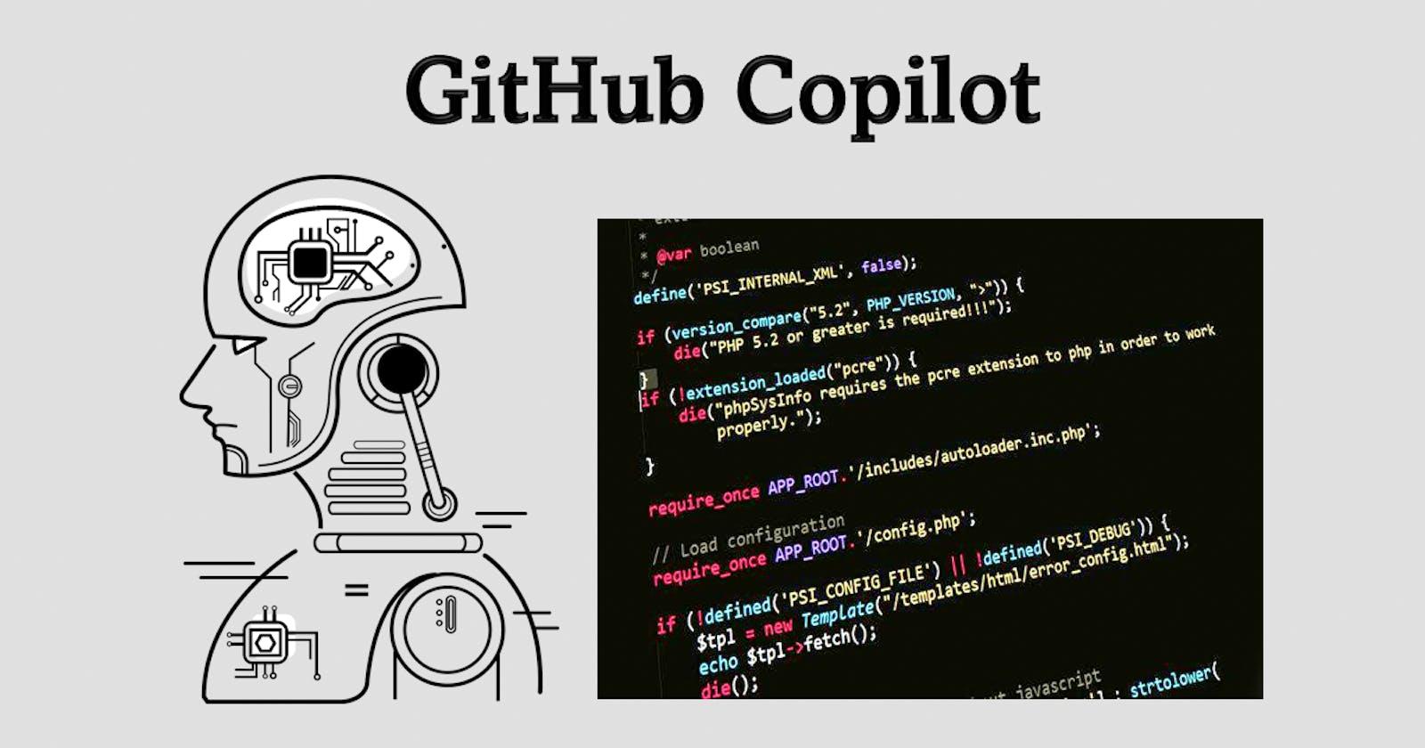 GitHub Copilot - Future of Programming?