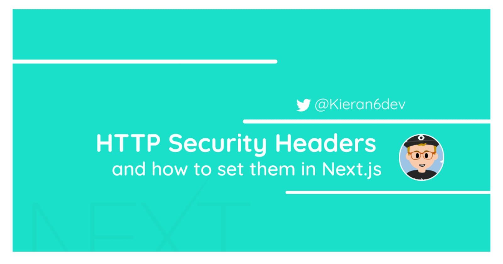 HTTP Security Headers and how to set them in Next.js