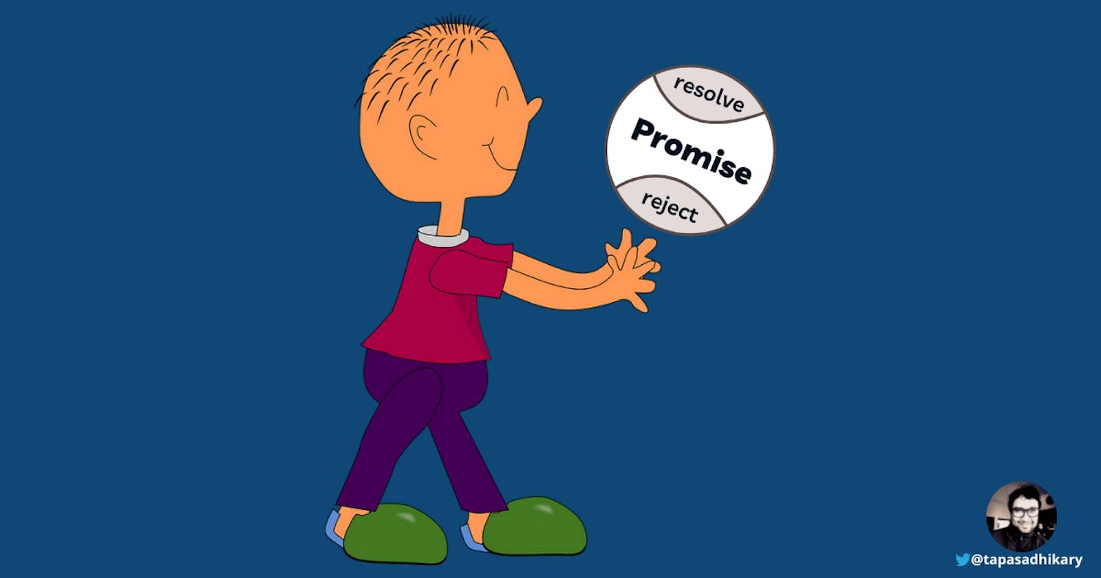 JavaScript Promises - Explain Like I'm Five