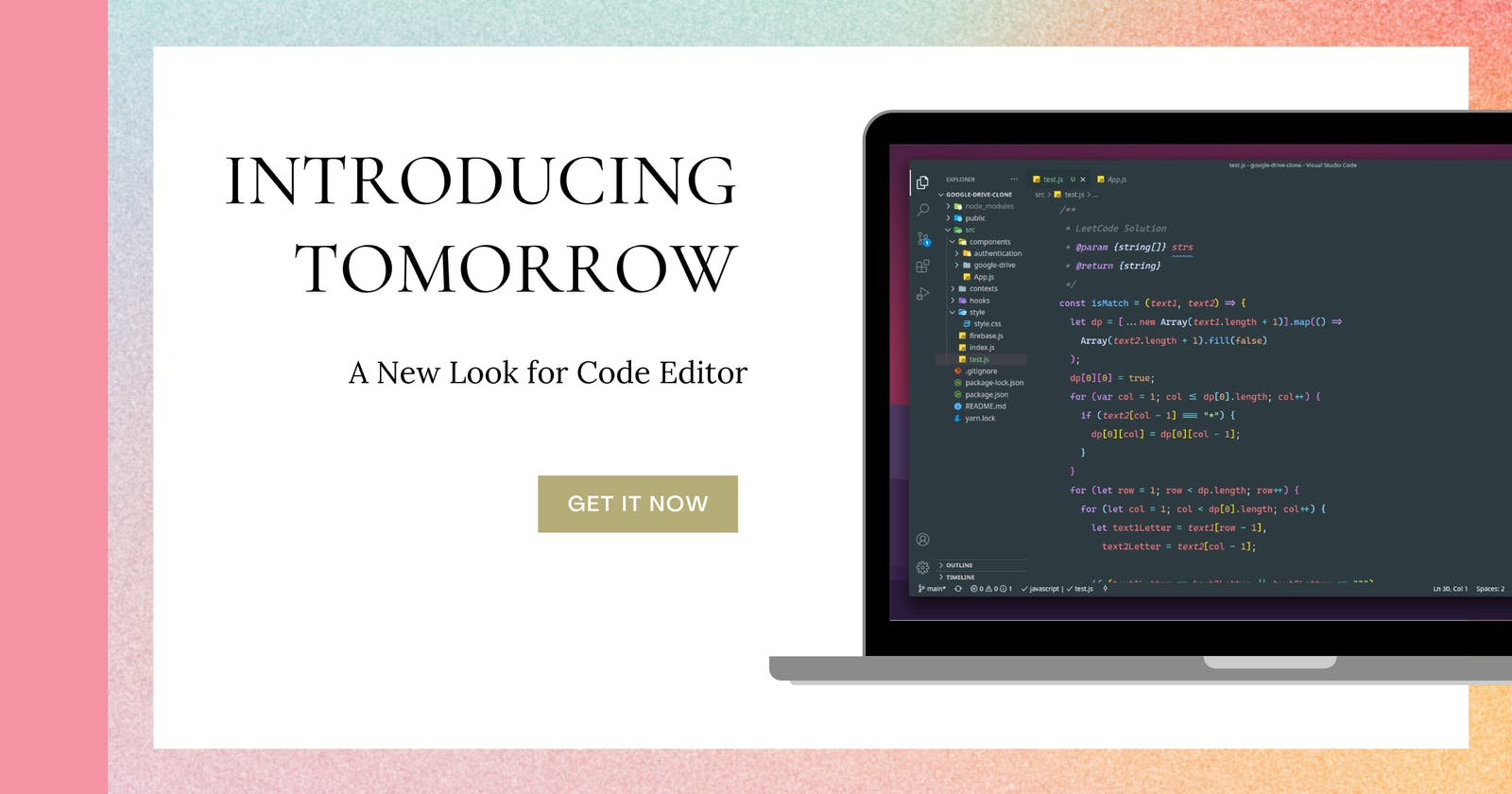 Introducing Tomorrow - A New Look for Your Code Editor