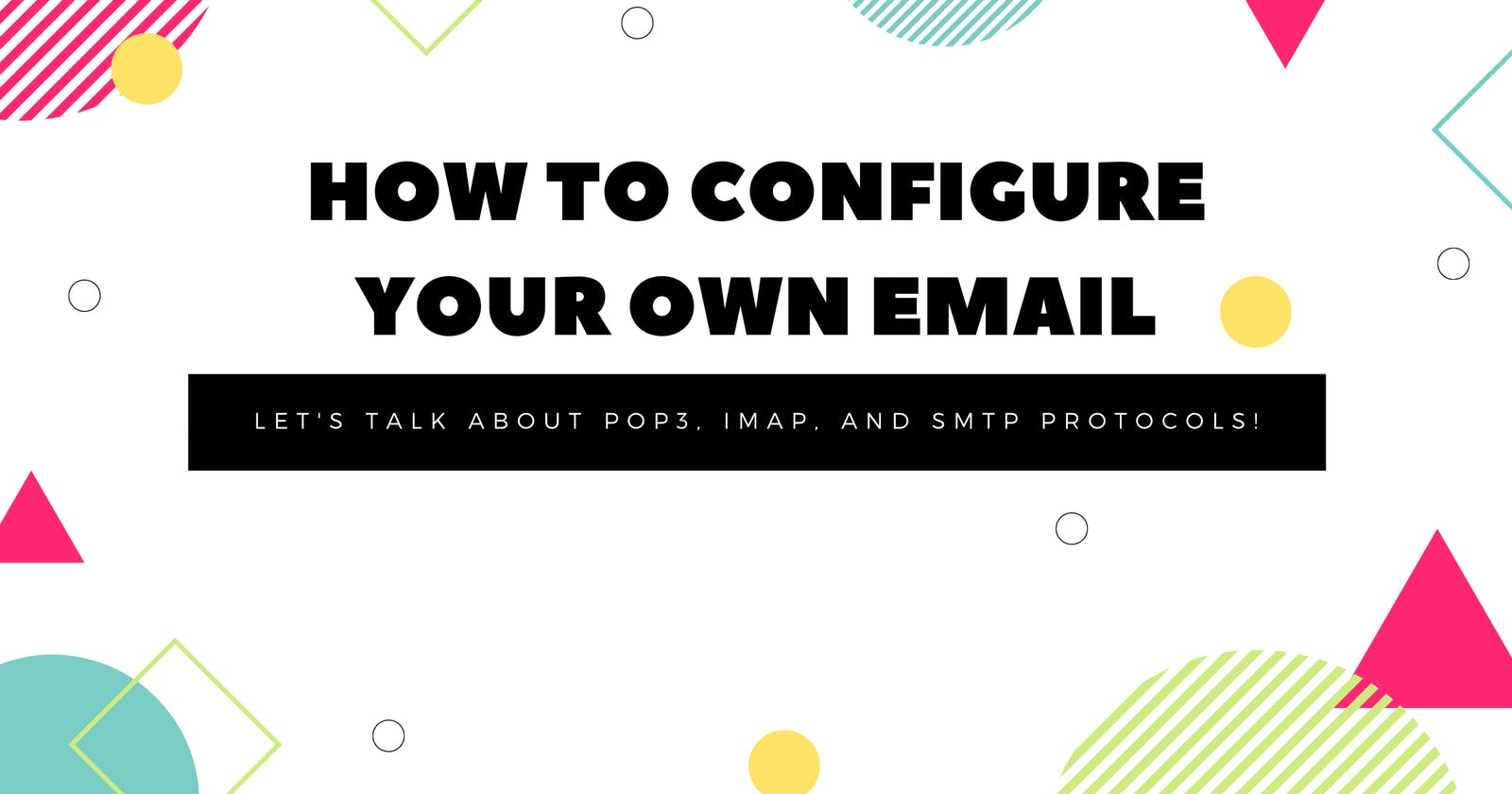 How to configure your own email
