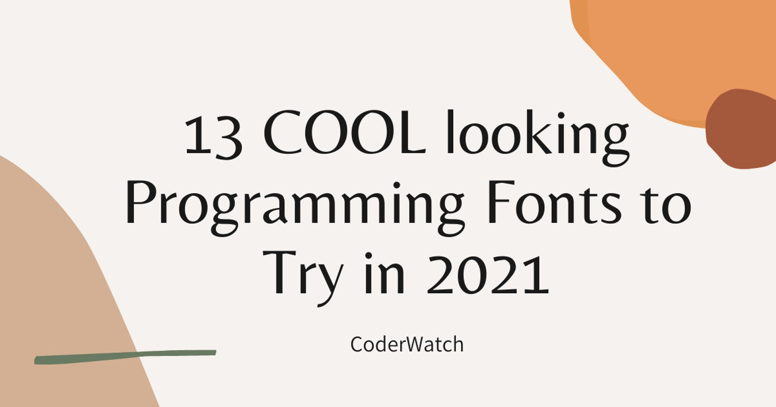 13 Cool looking programming Fonts in 2021