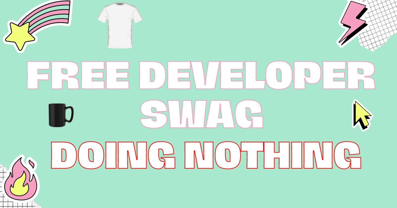🤩10 Websites to get free Developer Swags doing NOTHING