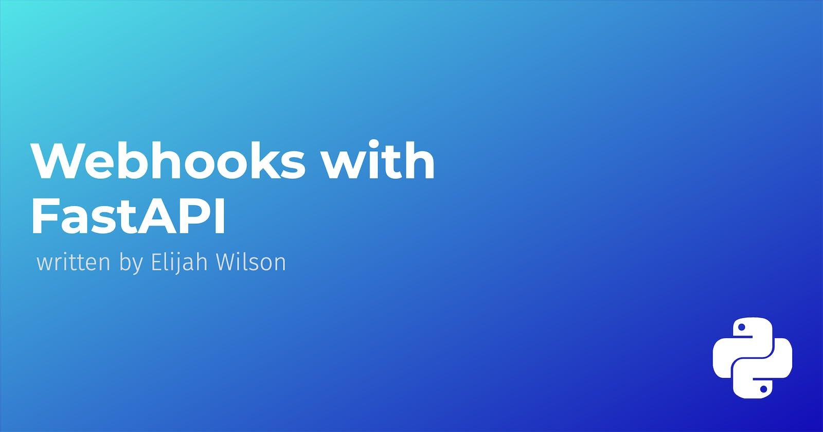 Webhooks with FastAPI