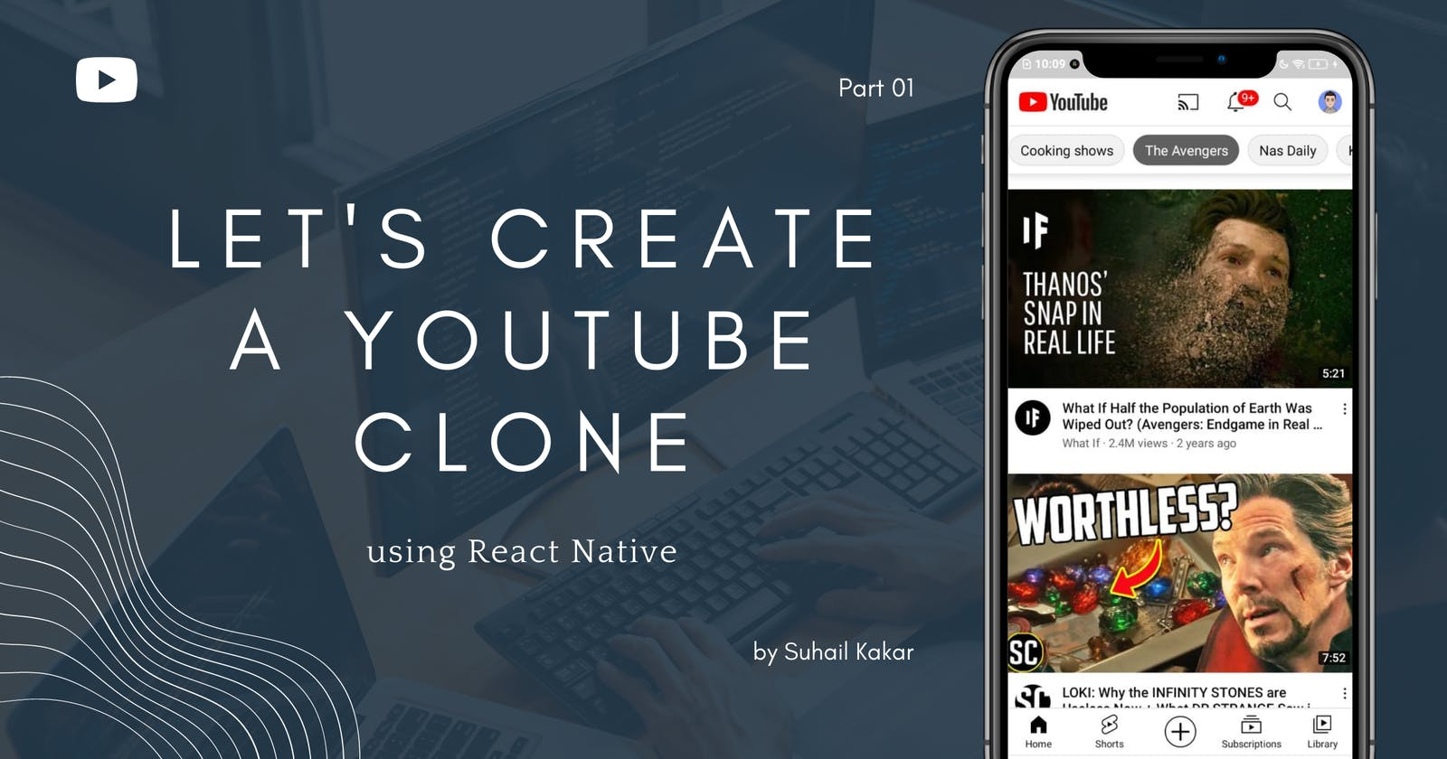 Let's Create A Youtube Clone Using React Native  - Part 1