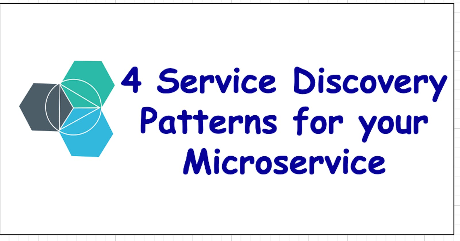 4 Service Discovery Patterns for your Microservice