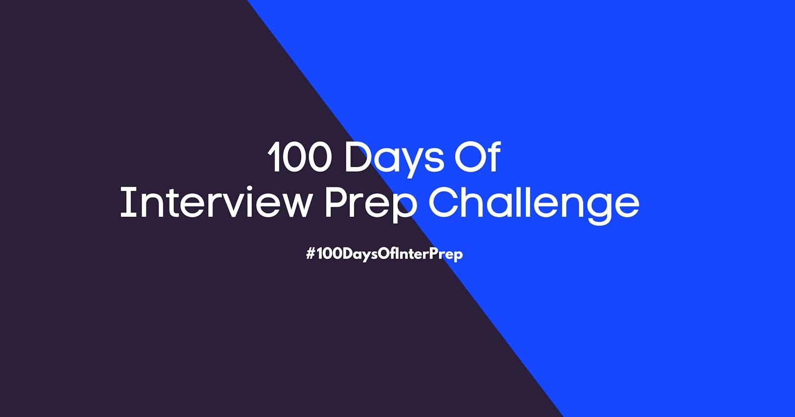 100 Days of Interview Preparation