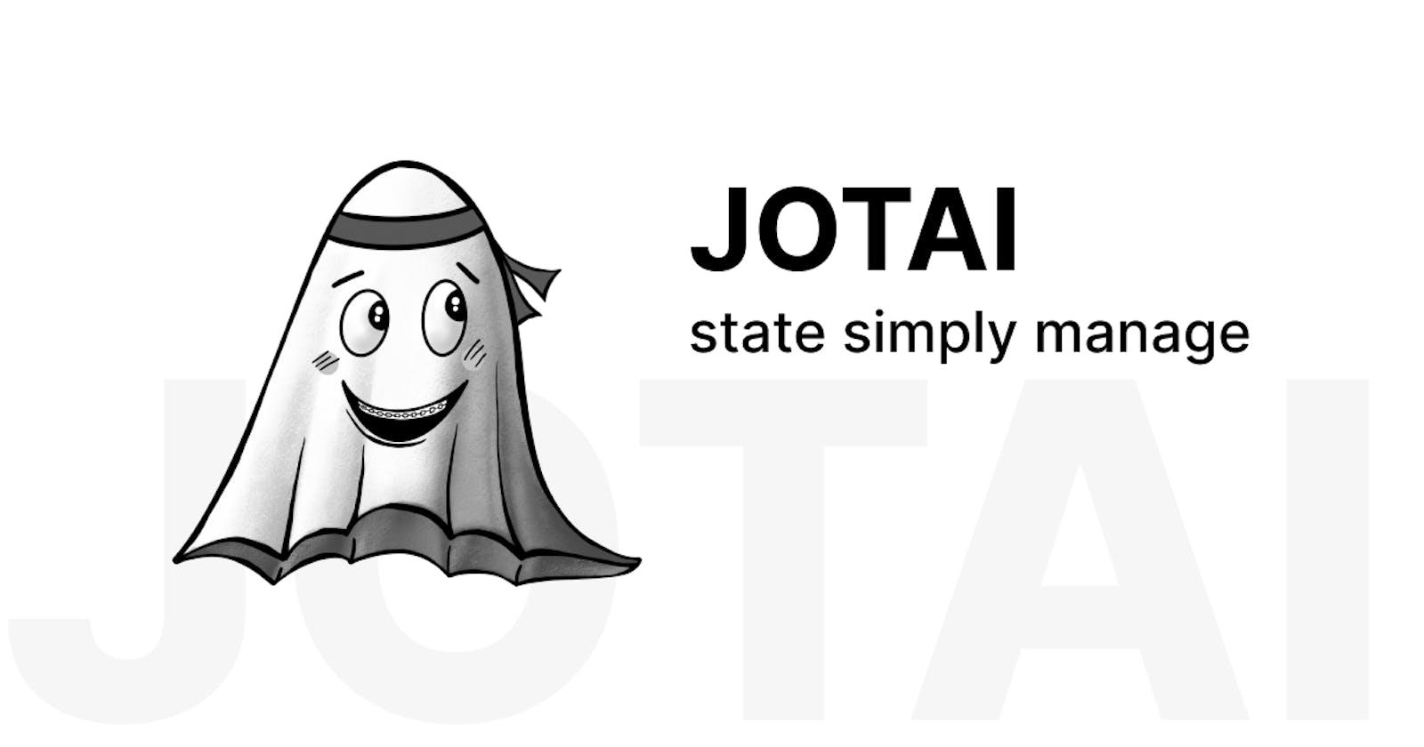 👻 Jotai - State Simply Managed