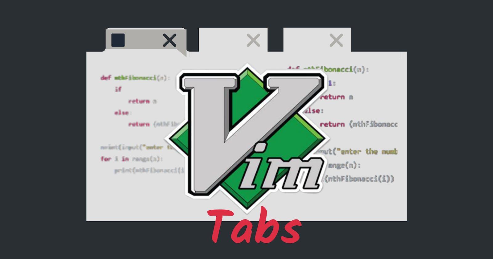 Vim: Tabs