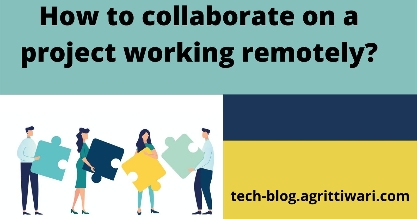 How to collaborate on a project working remotely?