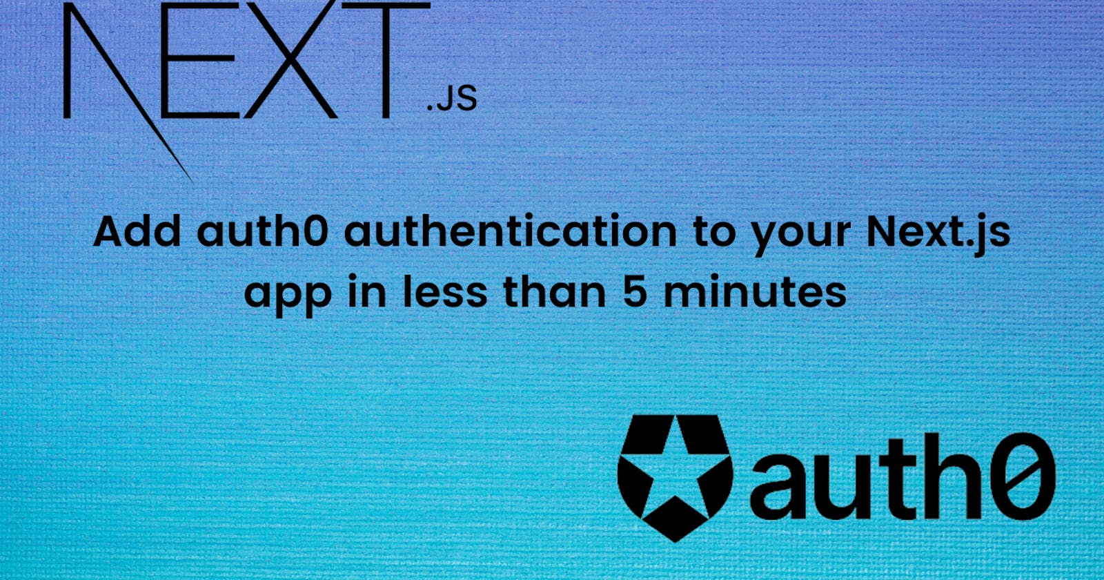 Add auth0 authentication to your Next.js app in less than 5 🖐🏻 minutes