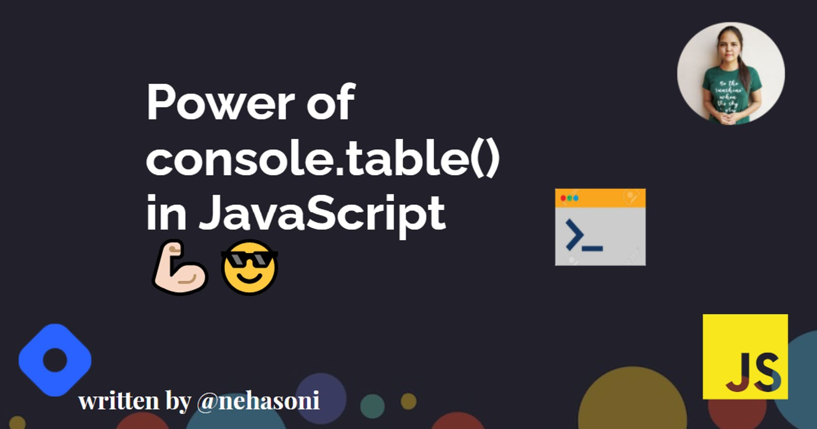 Power of console.table() in JavaScript💪🏻😎