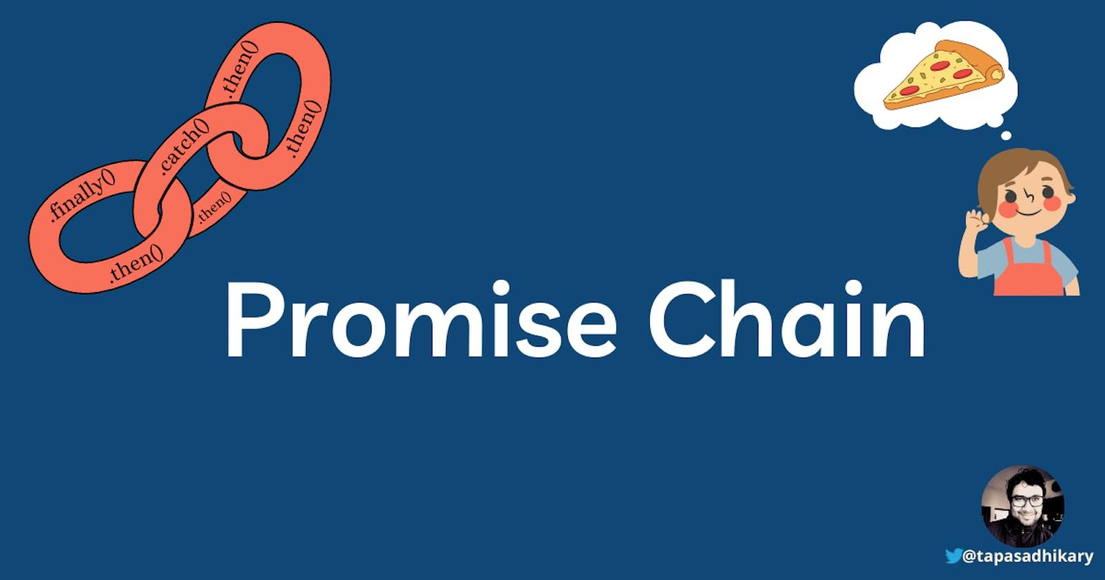JavaScript Promise Chain - The art of handling promises