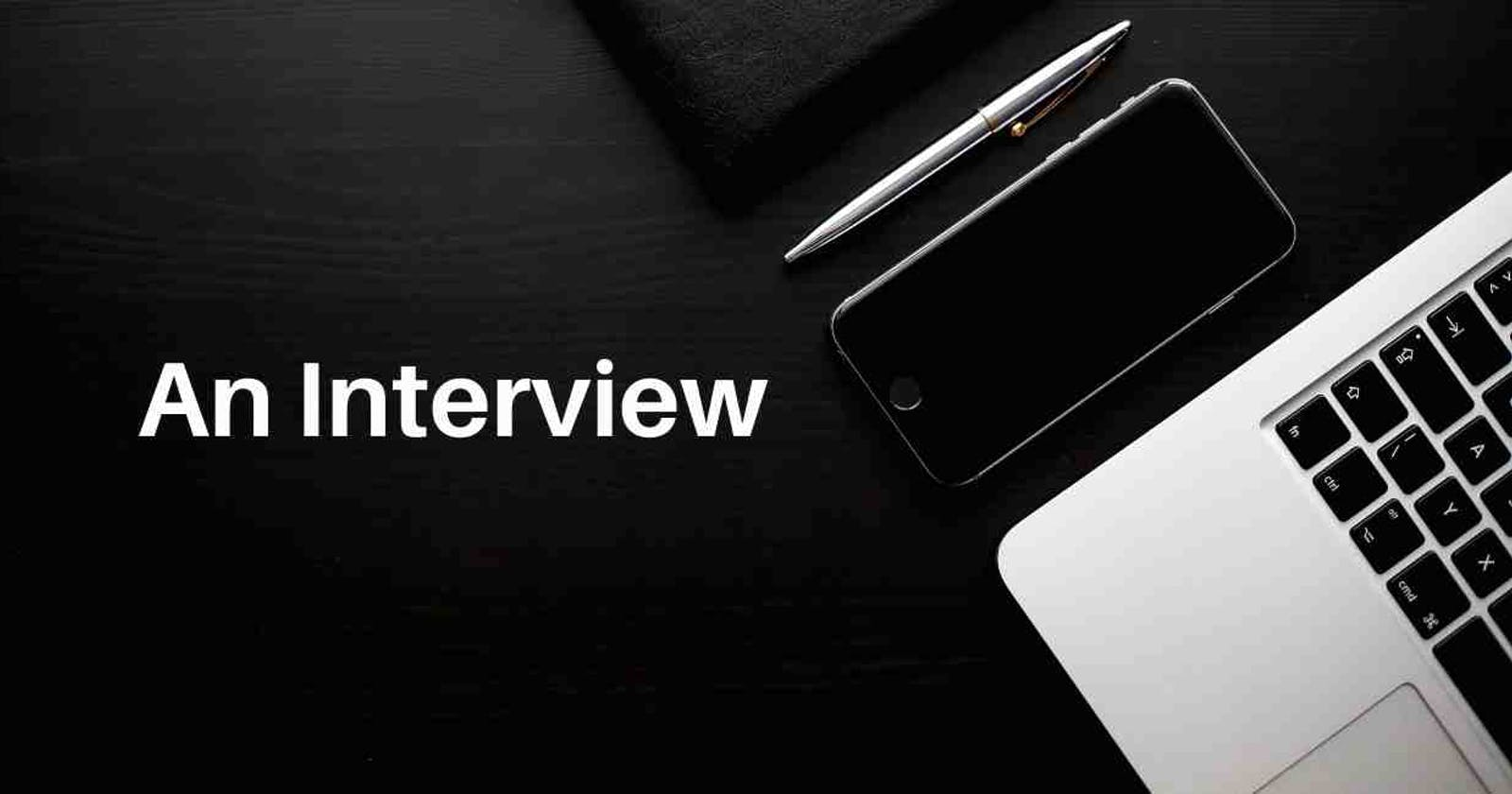 An Interview with no last response.