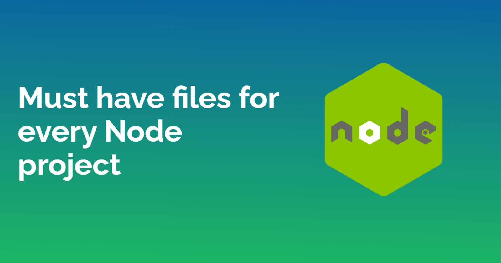 8 Must have files for every Node project