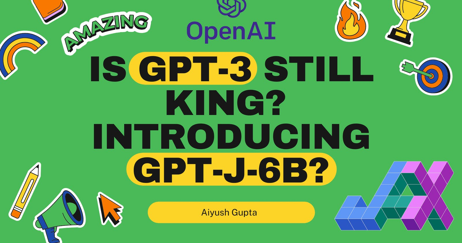 Is GPT-3 still King? Introducing GPT-J-6B