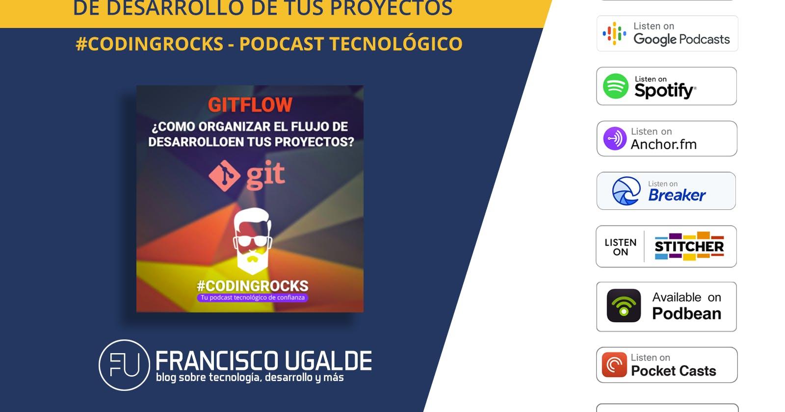 GitFlow: Cómo organizar el flujo de desarrollo en tus proyectos—Ep. 4