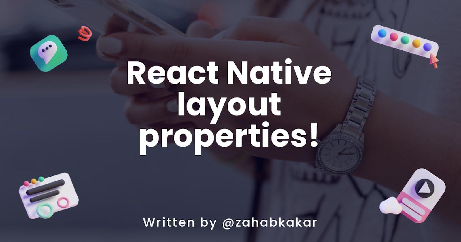 React Native layout properties!