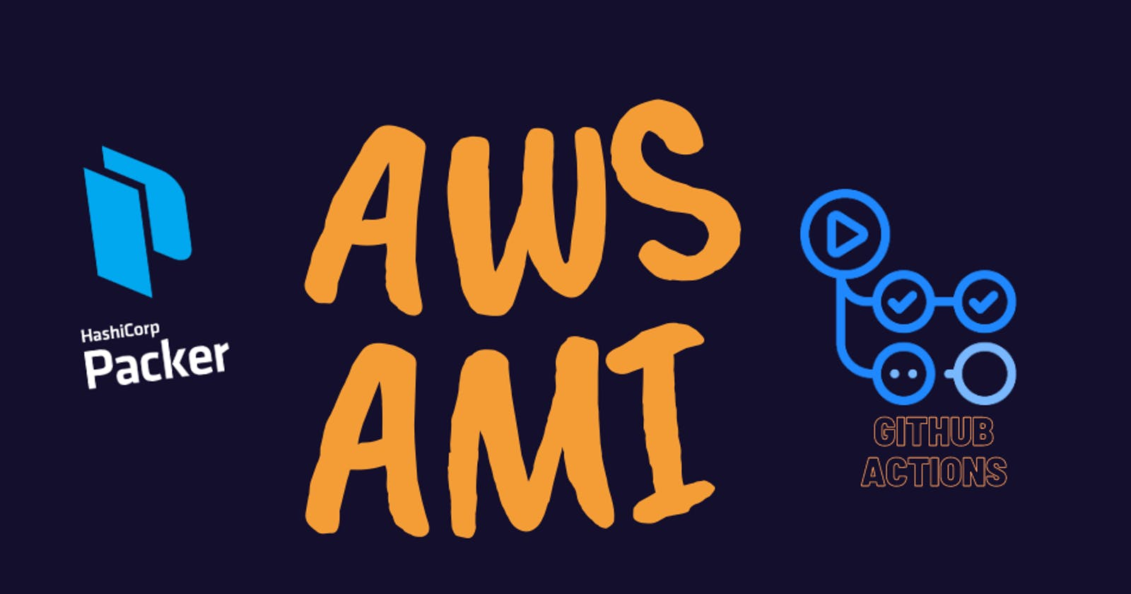 Build AWS AMI with HashiCorp Packer using GitHub Actions