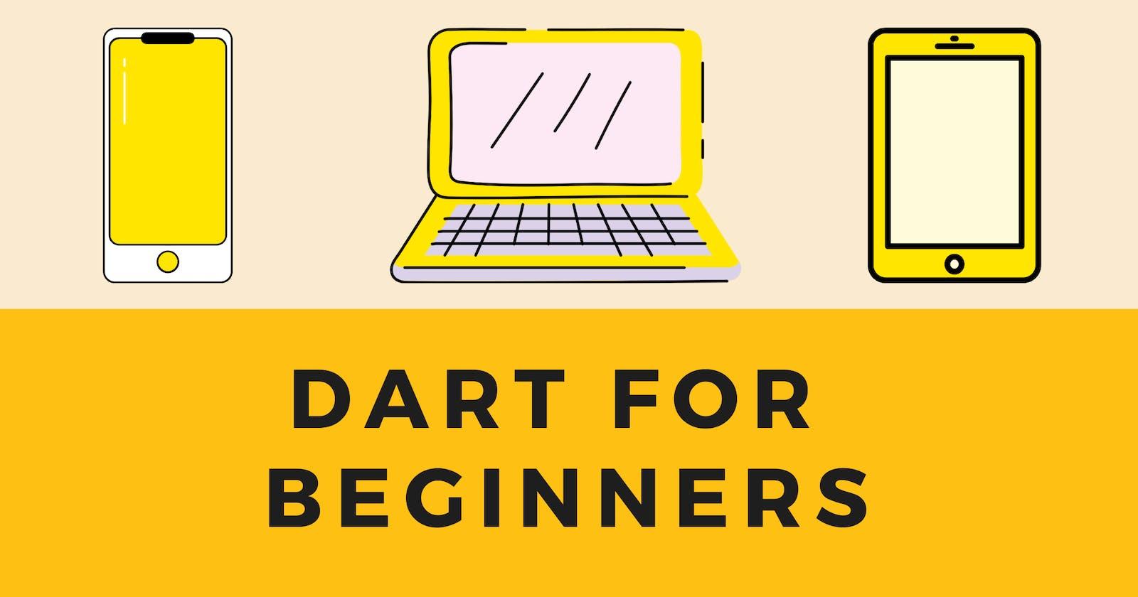 Dart for beginners - Part 1