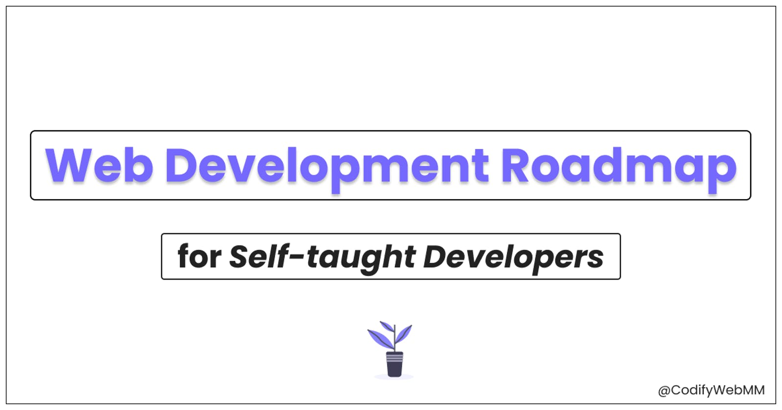 Front-end Web Development Roadmap for Self-taught Developers
