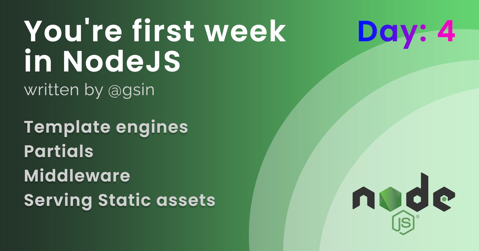 Day 4 - Your first week in NodeJS