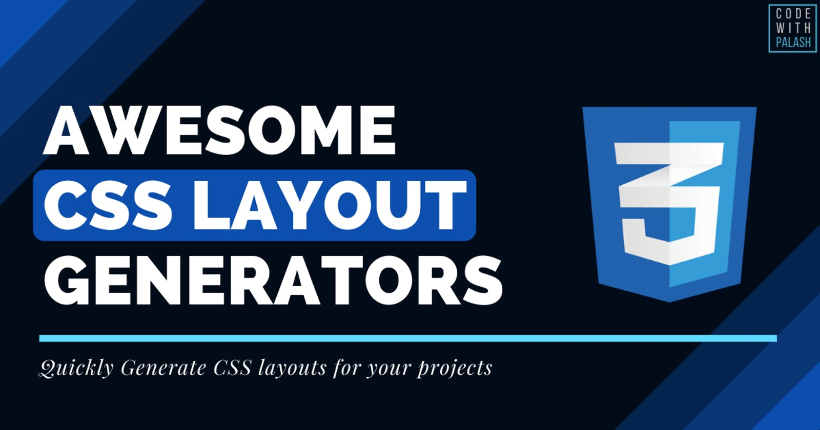 🔥 6 Awesome CSS Layout Generators