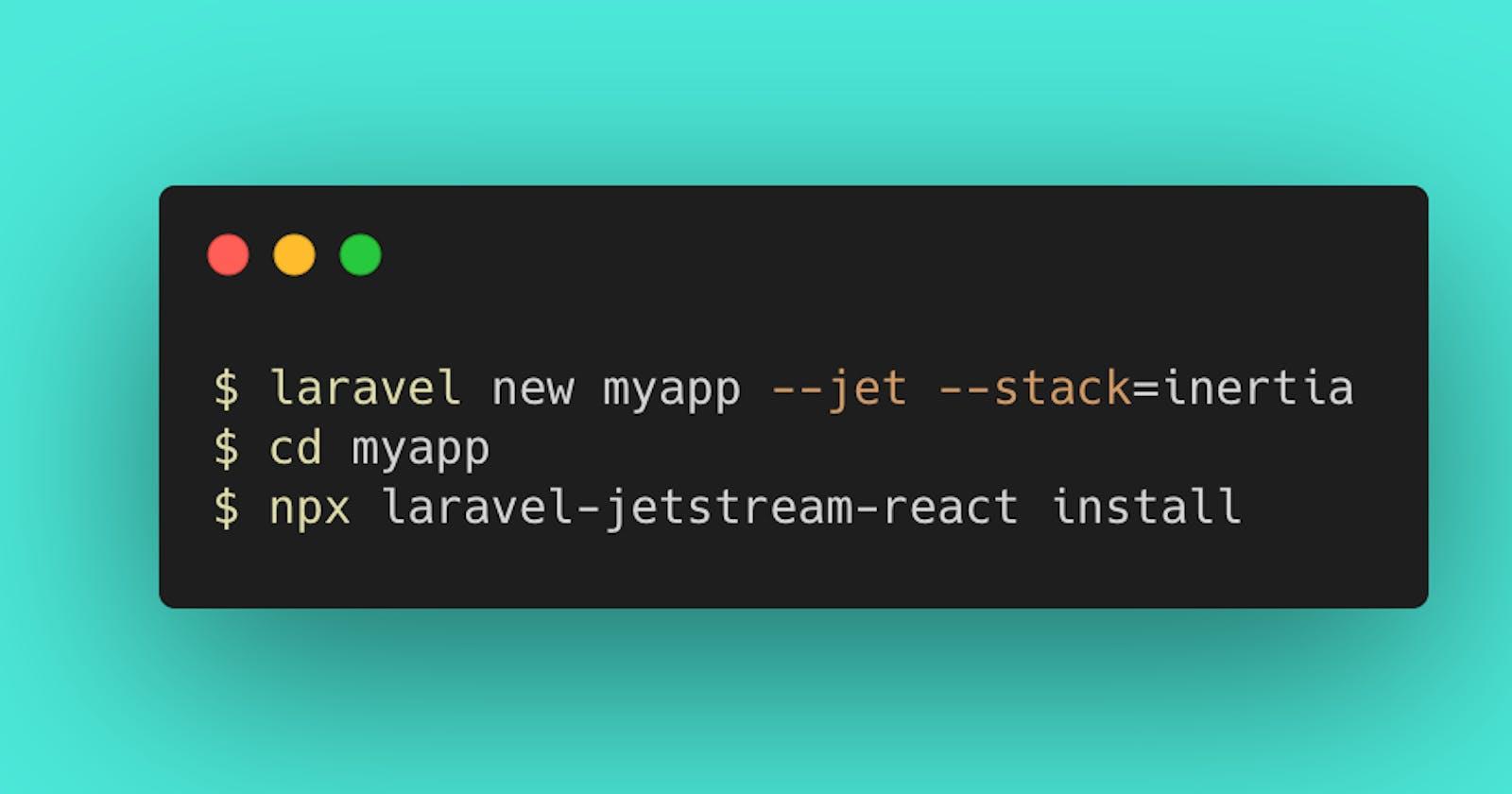 Using React with Laravel Jetstream